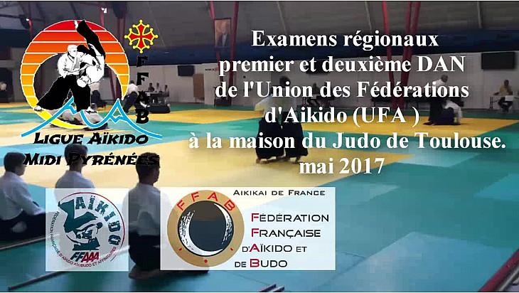 Ligue Régionale Aïkido Occitanie: examen Régional 1 et 2 dan d'Aïkido de l'Union des Fédérations d'Aikido de Mai 2017 à @Toulouse