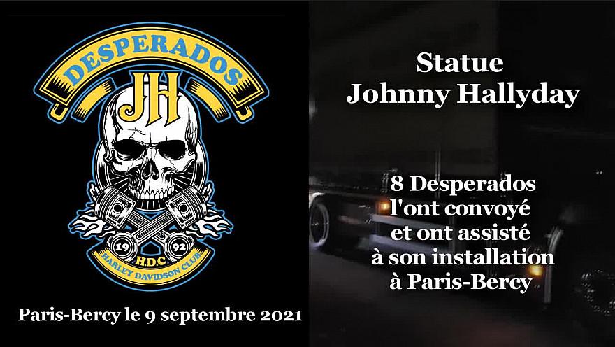 HDC Desperados TV :  Convoyage et installation de la Statue de Johnny Hallyday à Paris Bercy #JohnnyHallyday